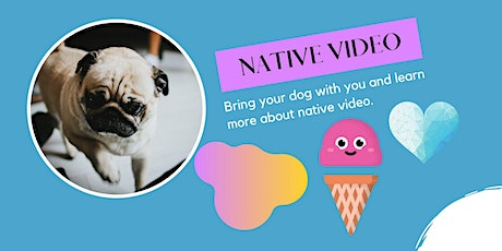 Extend your reach for expensive videos through native video! tickets