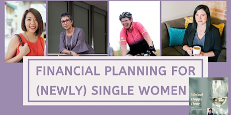 Financial Planning For (Newly) Single Women: Happy Hour with Caroline tickets