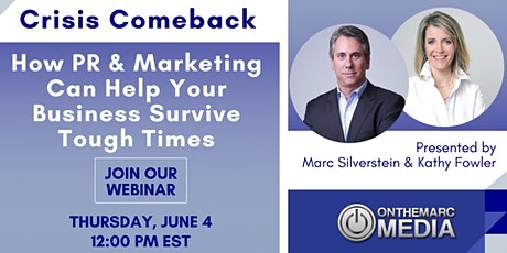 Crisis Comeback: How PR & Marketing Can Help Your Business Survive Tickets