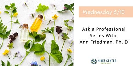 Ask a Professional Series With Ann Friedman, Ph. D tickets