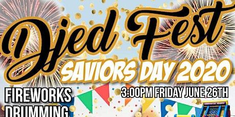 Djed Festival: Saviors Day 2020 tickets