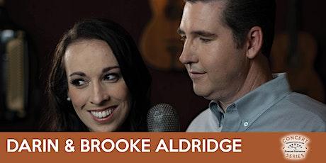 Darin & Brooke Aldridge - TVOTFC Concert Series tickets