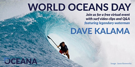 Celebrate World Oceans Day with Dave Kalama and Oceana tickets