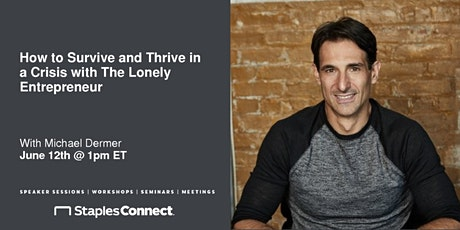 How to Survive and Thrive in a Crisis with The Lonely Entrepreneur tickets