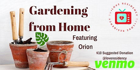 Gardening from Home with Orion tickets