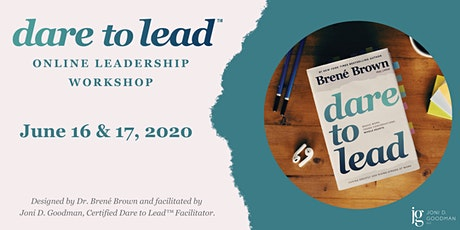 Dare to Lead™ Leadership Workshop - Houston Area tickets