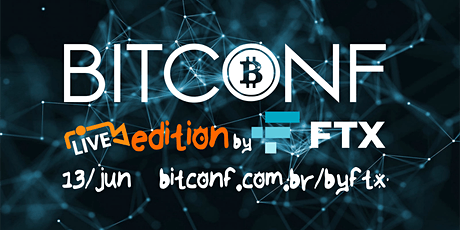 BITCONF Live Edition by FTX ingressos