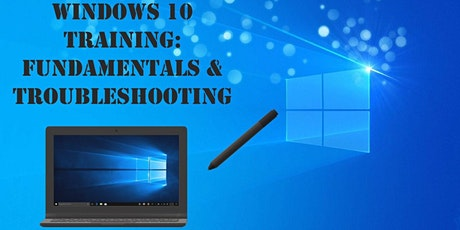Windows 10 Training: Fundamentals & Troubleshooting tickets