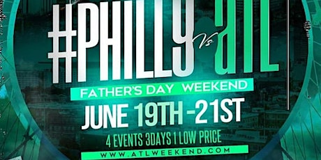 4th Annual Philly Vs Atlanta Weekend tickets