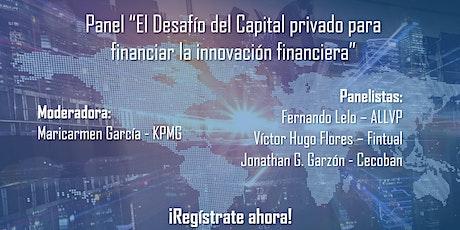 El desafío del Capital Privado para financiar la innovación financiera entradas