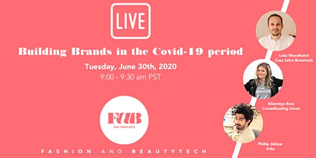 """""""Building Brands in the Covid-19 period"""" tickets"""