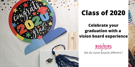 Celebrate your graduation with a vision board experience! tickets