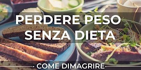 come perdere peso senza dieta-conferenza gratuita online mercoledì 3/6/2020 biglietti