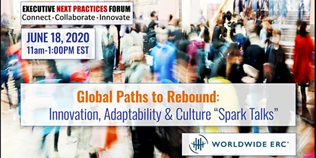 "Global Paths to Rebound: Innovation, Adaptability & Culture ""Spark Talks"" tickets"