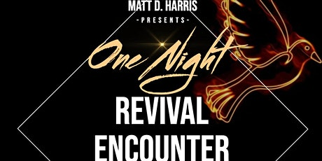 One Night Revival and Prophetic Encounter tickets