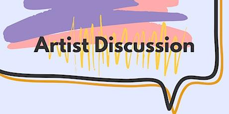 Artist Discussion Online tickets