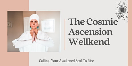 The Cosmic Ascension Wellkend tickets