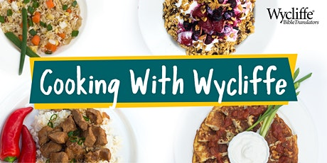 Cooking with Wycliffe tickets
