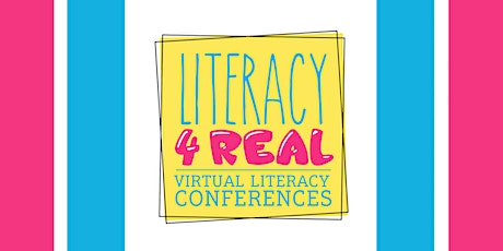 Literacy4Real Virtual Conference 2020 tickets