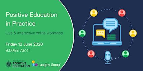 Positive Education in Practice Online Workshop (June 2020) tickets