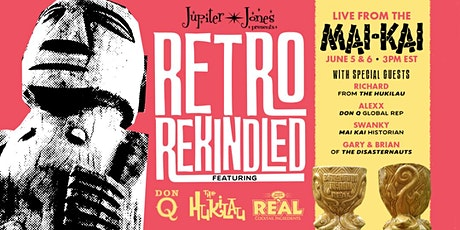 Virtual Retro Rekindled Featuring Don Q & The Hukilau tickets