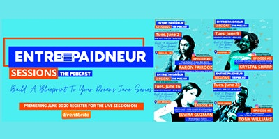 Entrepaidneur Sessions Live Podcast w/ Special Guest: Aaron Fairooz