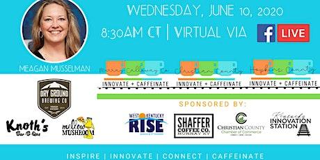 Virtual   Regional Innovate + Caffeinate tickets