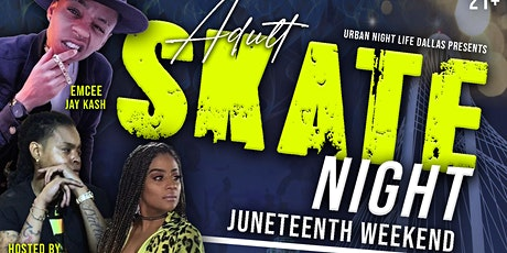 Juneteenth Adult Skate Party tickets