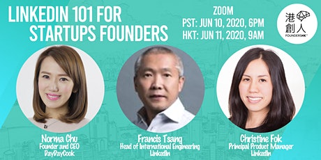 (廣東話) 港創人FoundersHK: 創業者必學 LinkedIn 101 for Startups Founders tickets