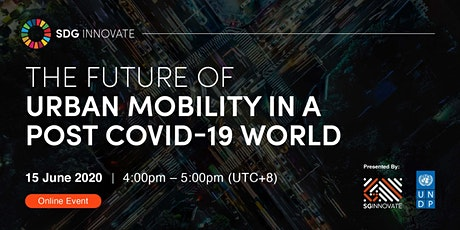 SDG Innovate: The Future of Urban Mobility in a Post COVID-19 World tickets