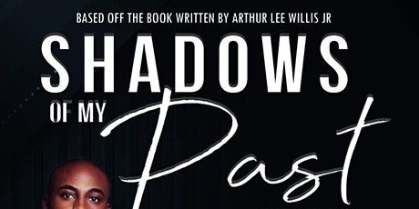 Shadows Of My Past Stage Play tickets