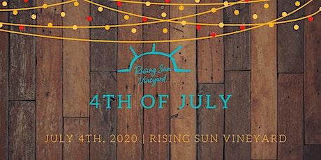 4th of July at Rising Sun Vineyard tickets