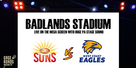 Live AFL at Badlands - Gold Coast v West Coast tickets