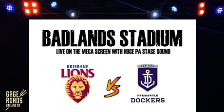 Live AFL at Badlands - Brisbane v Fremantle tickets