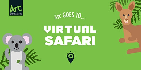 Arc Goes To ... Virtual Safari tickets