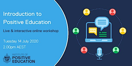 Introduction to Positive Education Online Workshop (July 2020) tickets