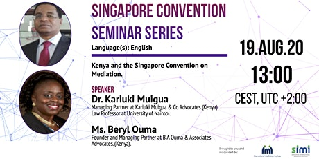 Kariuki Muigua and Beryl Ouma on Kenya and the Singapore Convention tickets