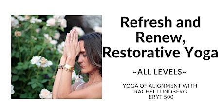 Refresh and Renew, Restorative Yoga tickets