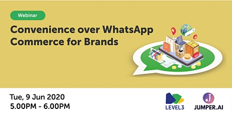 Convenience over WhatsApp Commerce for Brands tickets