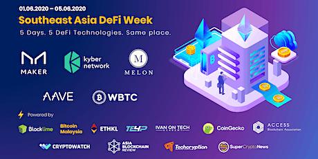 Southeast Asia DeFi Week | Learn 5 DeFi Technologies in 5 Days tickets