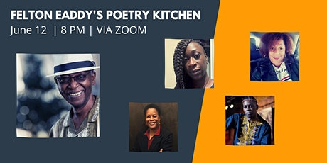 Felton Eaddy's Poetry Kitchen tickets