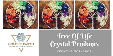 Tree Of Life Crystal Pendant Workshop tickets