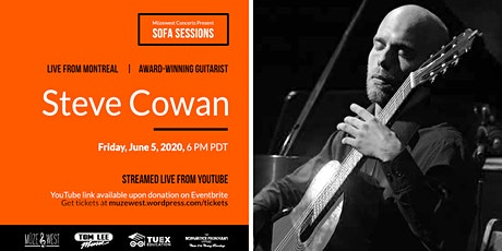 Steve Cowan, guitar - Live in the Muzewest Sofa Sessions tickets