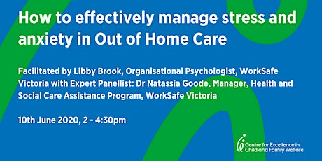 How to manage stress and anxiety in Out-of-Home-Care tickets