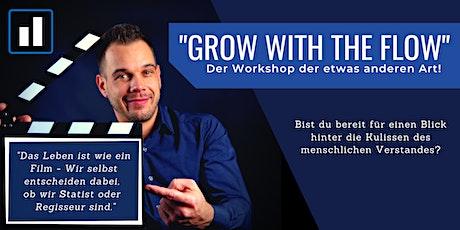 "Der ""Grow with the Flow"" Workshop tickets"