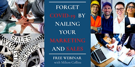 Forget COVID-19 By Nailing Your Marketing And Sales - MELBOURNE tickets