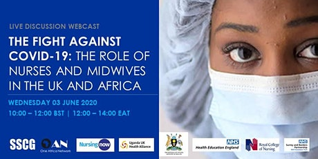 COVID-19:  The Role of Nurses and Midwives in the UK and Africa tickets