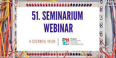 51. Seminarium PMI Poland Chapter Wroclaw Branch tickets