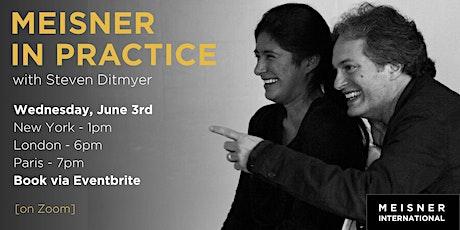 Meisner In Practice Weekly Webinar Series tickets