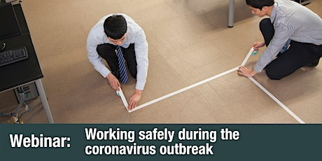 Webinar: Working safely during the coronavirus outbreak tickets